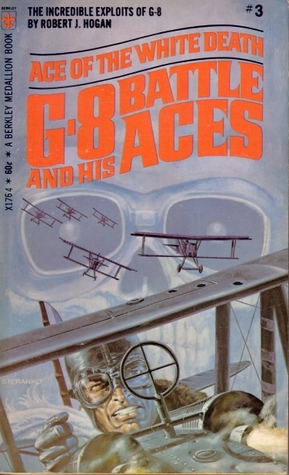 Ace of the White Death (G-8 and His Battle Aces #3)