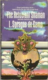 The Reluctant Shaman: And Other Fantastic Tales