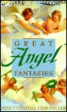 Great Angel Fantasies