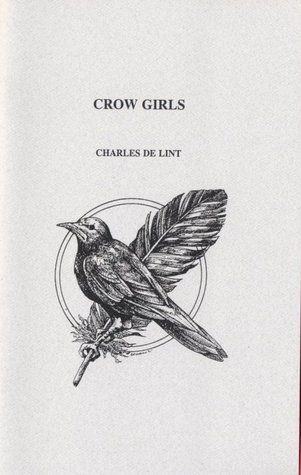 Crow Girls by Charles de Lint