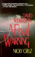 David Wilkerson: A Final Warning