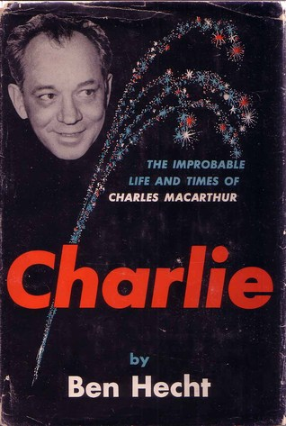 Charlie by Ben Hecht