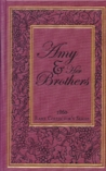 Amy and Her Brothers (Rare Collector's Series)