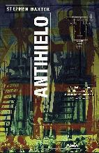 Antihielo by Stephen Baxter