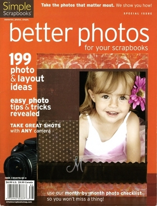 Better Photos for Your Scrapbooks by Stacy Julian
