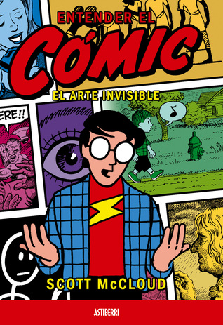 Entender el cómic. El arte invisible by Scott McCloud