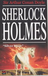 Silver Blaze by Arthur Conan Doyle