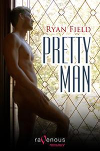Pretty Man by Ryan Field