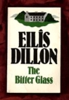 Bitter Glass by Eilís Dillon