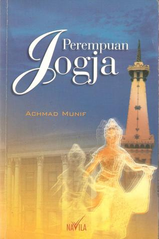 Perempuan Jogja by Achmad Munif