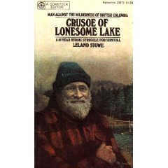 Crusoe Of Lonesome Lake by Leland Stowe