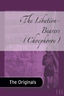 The Libation Bearers