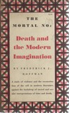 The Mortal No: Death and the Modern Imagination