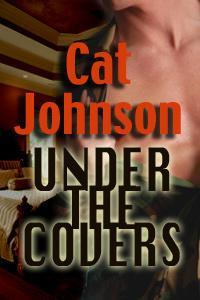 Under the Covers by Cat Johnson