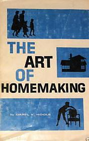 Art of Homemaking by Daryl Hoole