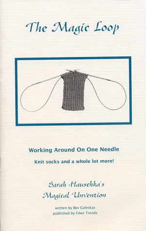 The Magic Loop: Working Around On One Needle