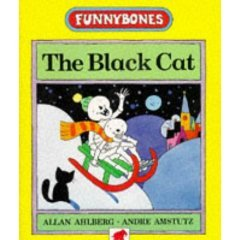 Download free The Black Cat (Funnybones) by Allan Ahlberg, André Amstutz PDF
