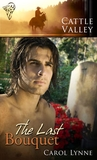 The Last Bouquet (Cattle Valley, #10)