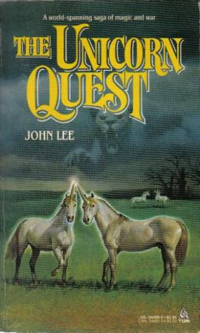 The Unicorn Quest by John    Lee