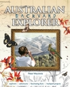 Australian Backyard Explorer by Peter Macinnis