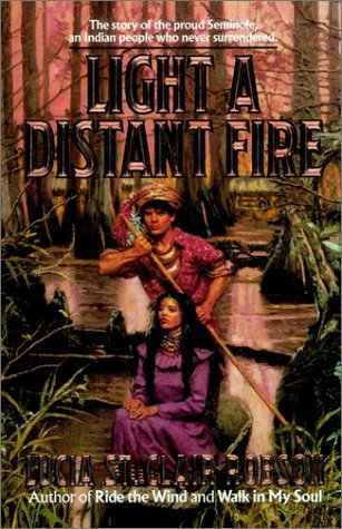 Light a Distant Fire by Lucia St. Clair Robson