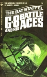The Bat Staffel (G-8 and His Battle Aces #1)