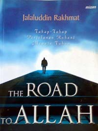 The Road to Allah by Jalaluddin Rakhmat