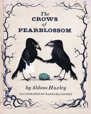 The Crows of Pearblossom by Aldous Huxley