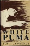 The White Puma by R.D. Lawrence