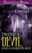 'Tween a Devil and His Hard Place by Sam Cheever