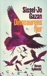 Dinosaurens fjer by Sissel-Jo Gazan