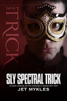 Sly Spectral Trick (Heaven Sent extra, #4)