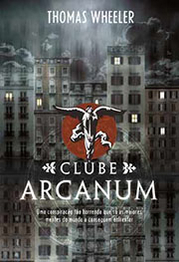 Clube Arcanum by Thomas Wheeler
