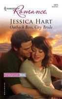 Outback Boss, City Bride by Jessica Hart