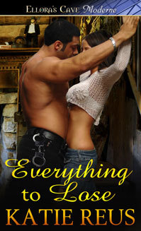 Everything to Lose by Katie Reus