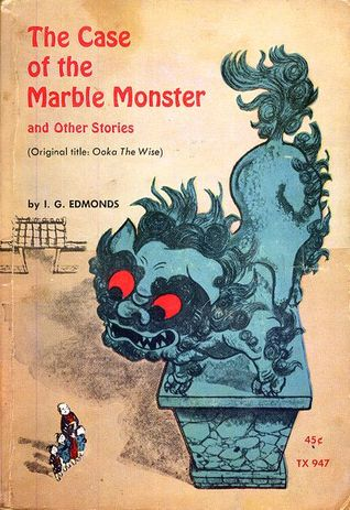 The Case of the Marble Monster by I.G. Edmonds