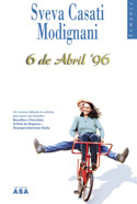6 de Abril de '96 by Sveva Casati Modignani