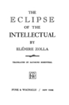 The Eclipse of the Intellectual