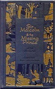 Sir Malcolm and the Missing Prince: A Tale of Long Ago