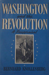 Washington and the Revolution a reappraisal; Gates, Conway, and the Continental Congress