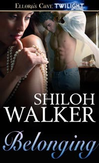 Belonging by Shiloh Walker