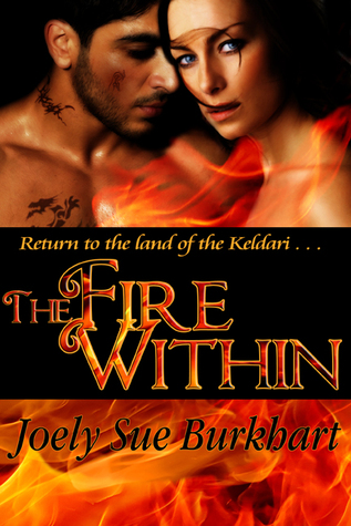 The Fire Within by Joely Sue Burkhart