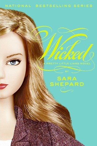 Wicked (Pretty Little Liars, #5)