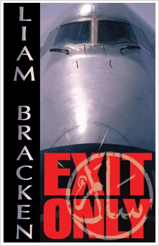 Read Exit Only by Liam Bracken CHM