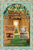 A Historical Lie : The Stone Age