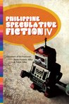 Philippine Speculative Fiction IV