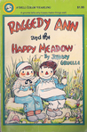 Raggedy Ann and the Happy Meadow