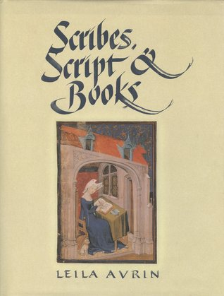 Free download online Scribes, Script, and Books: The Book Arts from Antiquity to the Renaissance MOBI