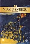Vlak u snijegu by Mato Lovrak