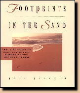 Footprints In the Sand the Life Story Of